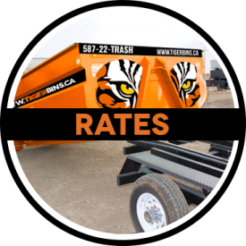 Tiger Bins Our Rates